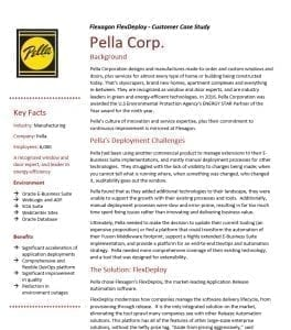Pella windows and doors is a FlexDeploy Customer.