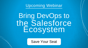 Upcoming Webinar: Bring DevOps to the Salesforce Ecosystem