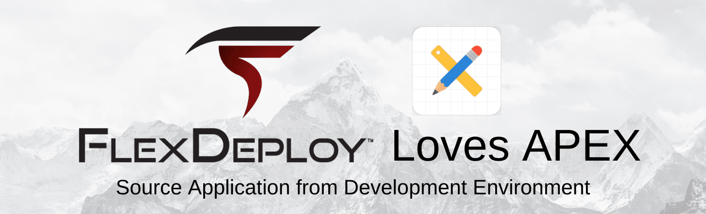 FlexDeploy and Oracle APEX