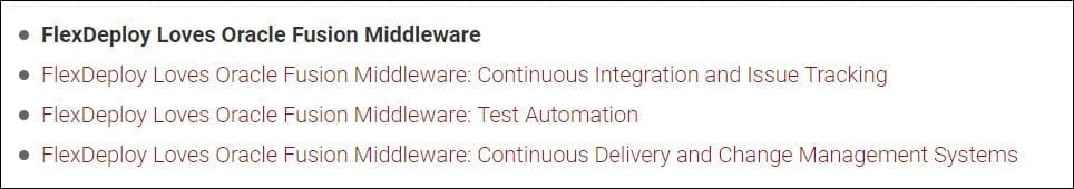 Blog series describing FlexDeploy Support for Oracle Fusion Middleware.