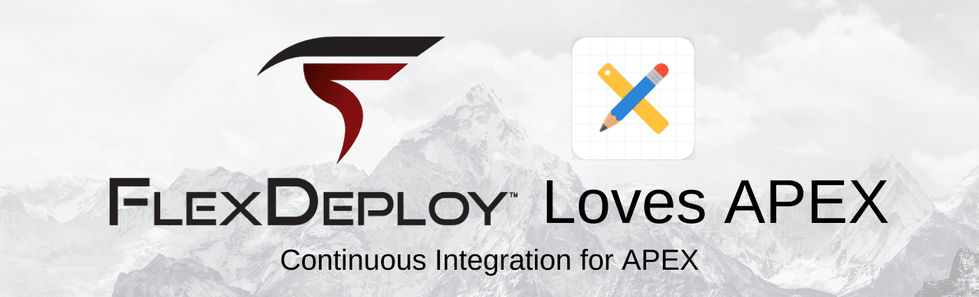 Oracle APEX Continuous Integration FlexDeploy