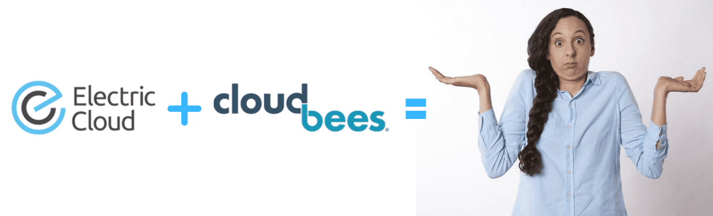 Cloudbees and Electric Cloud Acquisition