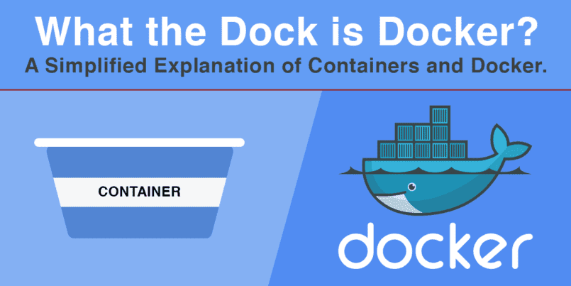 What the Dock is Docker?