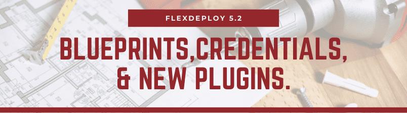FlexDeploy 5.2