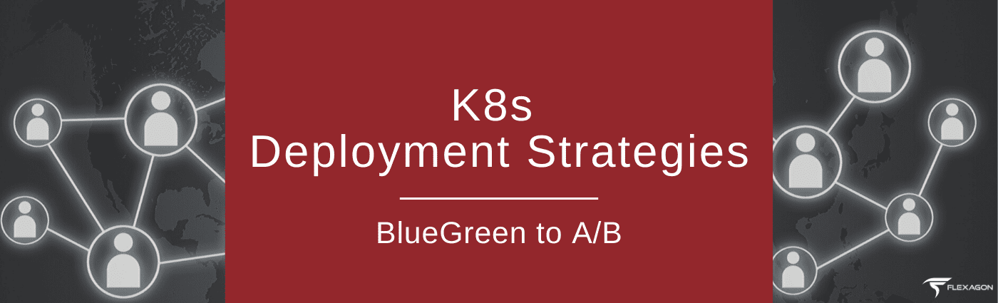 K8s Deployment Strategies