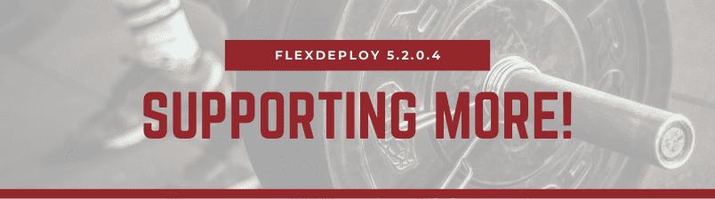 FlexDeploy 5.2.0.4