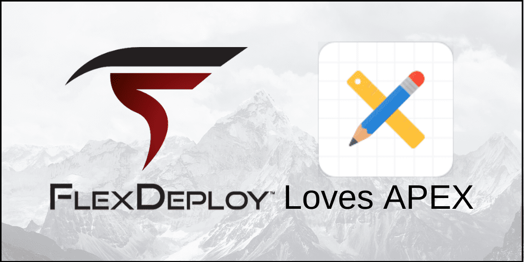FlexDeploy Loves APEX blog series