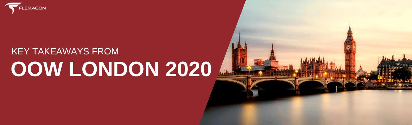 Key Takeaways from OOW London 2020