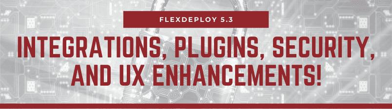 FlexDeploy 5.3