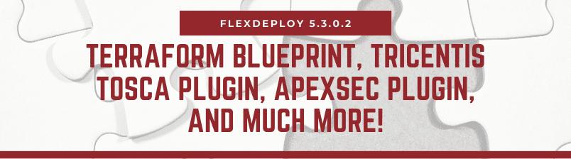 FlexDeploy 5.3.0.2