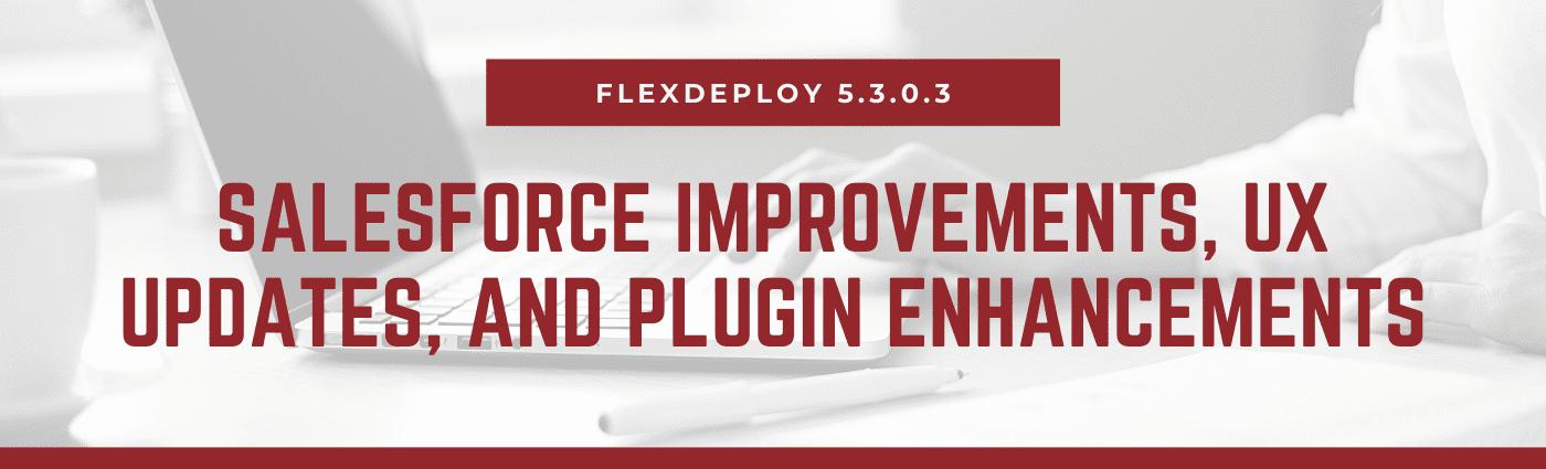 FlexDeploy 5.3.0.3 Release