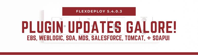 FlexDeploy Release 5.4.0.3