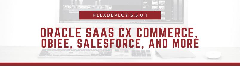FlexDeploy 5.5.0.1