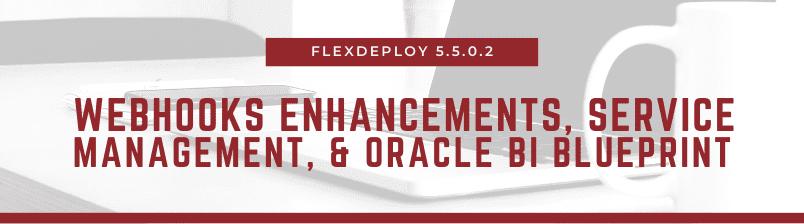 FlexDeploy 5.5.0.2
